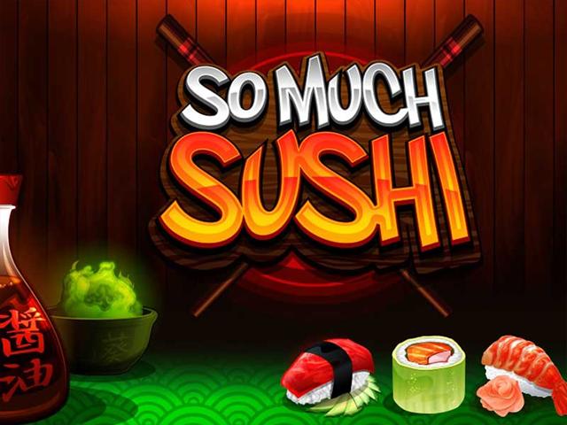 So Much Sushi Slot
