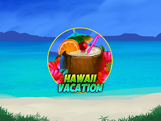 Hawaii Vacation Slot