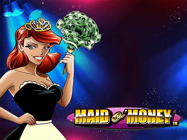 Maid O'Money Slot