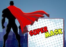 Super Mask